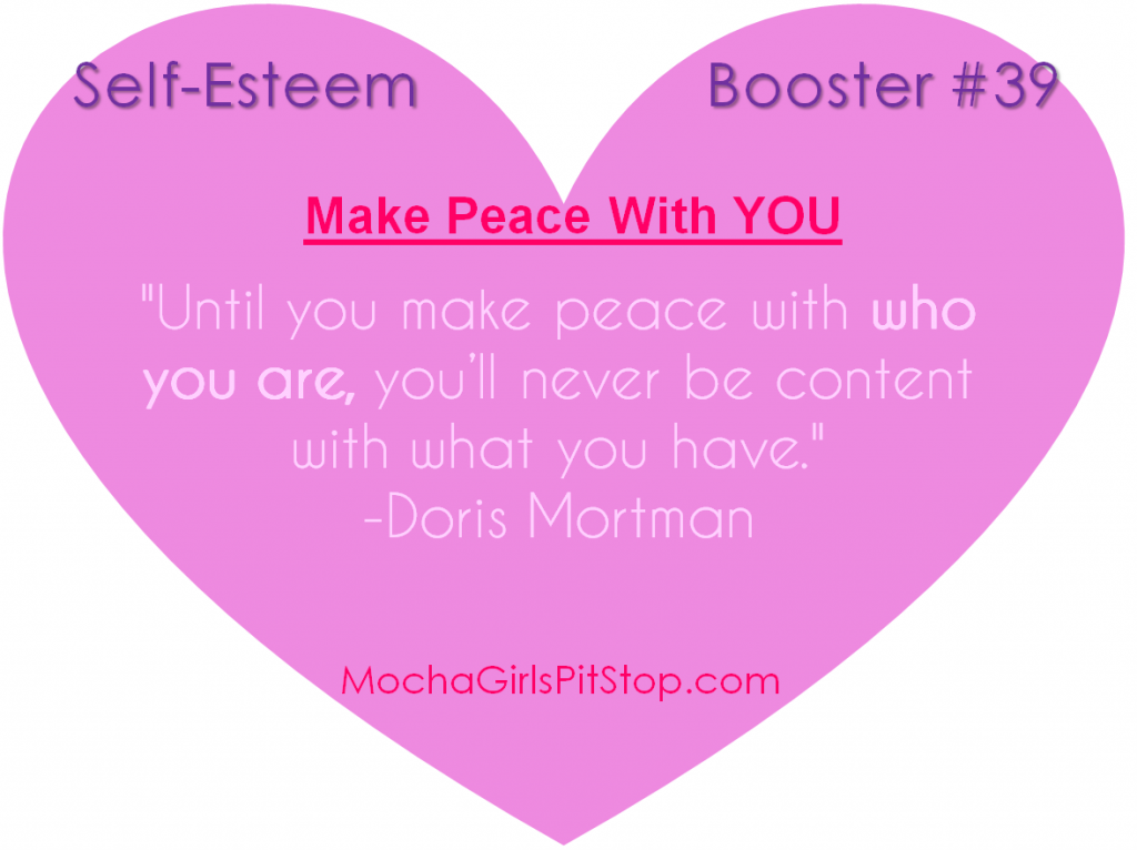 Self-esteem Booster of the Week: Make Peace With You